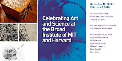 Art Exhibit: Celebrating Art and Science at Broad Institute