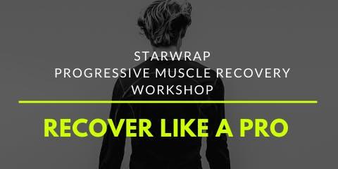 STARwrap Progressive Muscle Recovery Workshop