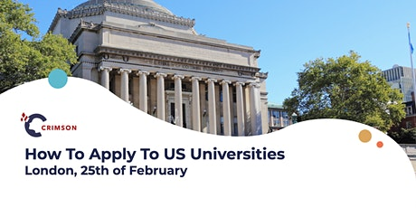 How to Apply to US Universities - London, Feb 25th tickets