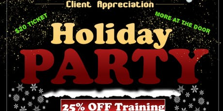 Client Appreciation Holiday Party tickets