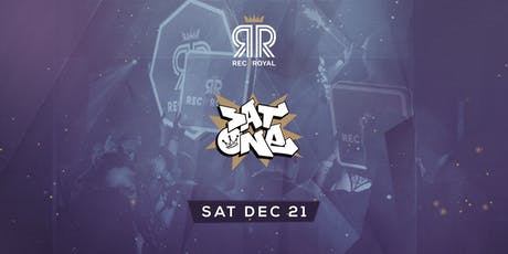 Social Saturday @ Rec & Royal  w/ Sat-One tickets