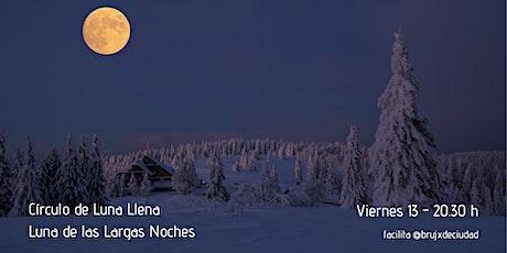 Círculo de Luna Llena - Luna de las largas noches entradas