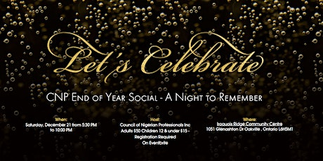 CNP End of Year Social: A Night to Remember tickets