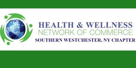 Health & Wellness Network B2B/B2C Monthly Networking Southern Westchester tickets