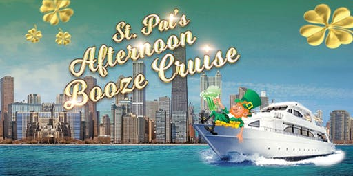 St. Pat's Afternoon Booze Cruise on March 14th