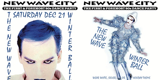 2 for 1 admission to New Wave Winter Ball 12/21 presented by New Wave City