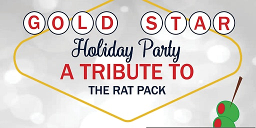 Gold Star Mortgage Presents: Annual Holiday Party-A Tribute to the Rat Pack