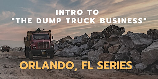 """Intro to the Dump Truck Business"""