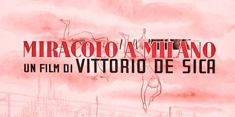 ~CHRISTMAS SCREENING 2019~ VITTORIO DE SICA's MIRACLE IN MILAN (1951) tickets