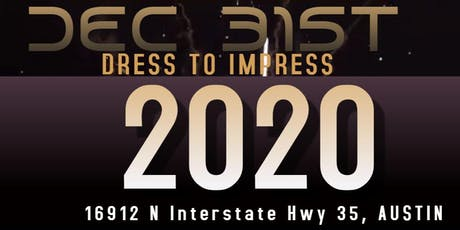 Austin -  New Years Eve Bash | Dress To Impress ( For a Prize) tickets