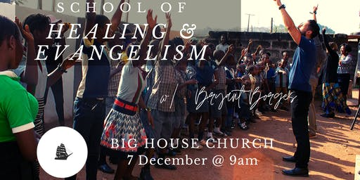 School of Healing and Evangelism with Bryant Borges