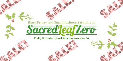Black Friday and Small Business Saturday at Sacred Leaf