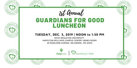 1st Annual Guardians for Good Luncheon tickets