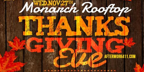 Thanksgiving Eve Party Monarch Rooftop Lounge NYC 2019 tickets