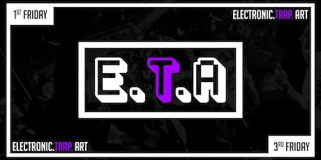 ETA [ElectronicTrapArt] tickets