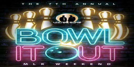 MLK WEEKEND BOWL IT OUT 7TH ANNUAL