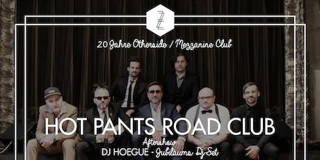 20 Jahre Otherside/Mezzanine Club mit Hot Pants Road Club Live Tickets
