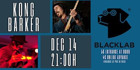Kong Barker - Live@BlackLab entradas