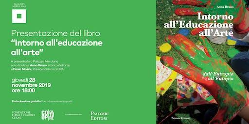Presentazione del libro INTORNO ALL'EDUCAZIONE ALL'ARTE
