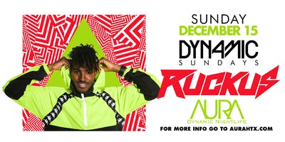 Aura Dynamic Sunday ft. Dj Ruckus |12.15.19|