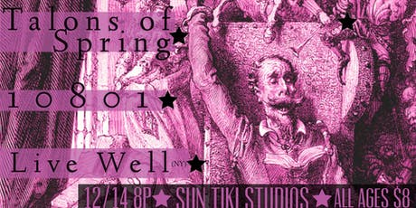 Talons of Spring // 10801 // Live Well tickets