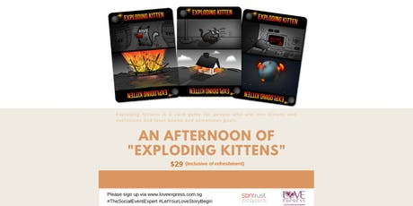 """7 DEC: AN AFTERNOON OF """"EXPLODING KITTENS"""" tickets"""