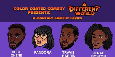 Color Coated Comedy Presents: A Different World, A Monthly Comedy Series tickets