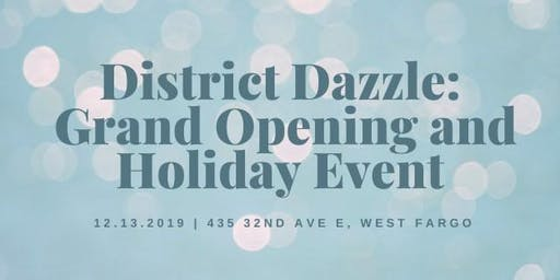 District Dazzle: Grand Opening and Holiday Event