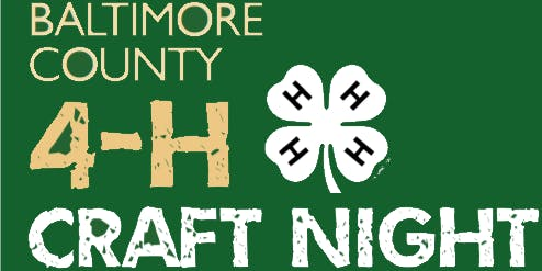 Baltimore County 4-H Winter Craft Night