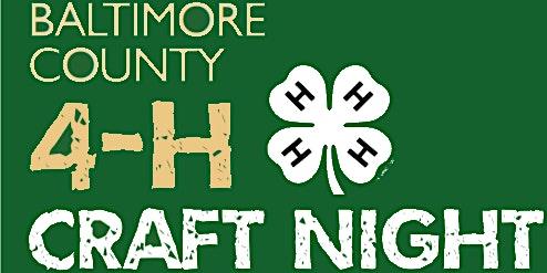 Baltimore County 4-H Winter Craft Night