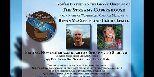 Grand Opening - Featuring Bryan McCleery and Claire Leslie