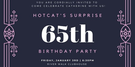 Hotcat's Surprise 65th Birthday Party