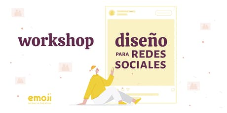 Workshop: Diseño para redes sociales tickets