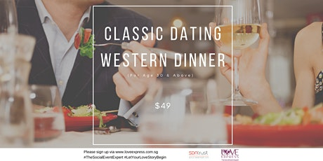 14 DEC: CLASSIC DATING WESTERN DINNER (FOR LADIES AND GENTS 30 AND ABOVE) [ tickets