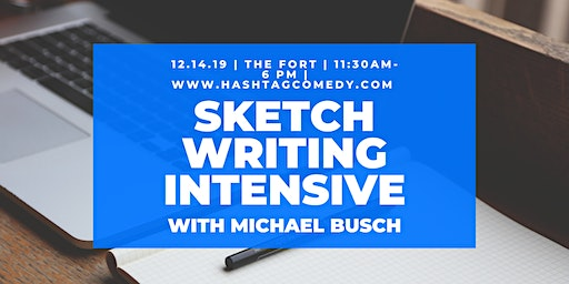 Sketch Writing Intensive with Michael Busch