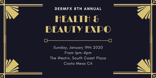 Dermfx 8th Annual Health & Beauty Expo | The Roaring 20s