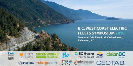 B.C. West Coast Electric Fleets Symposium 2019