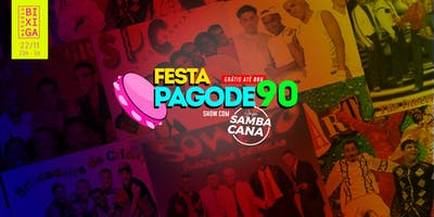 22/11 - FESTA: PAGODE 90 AO VIVO NO ESTÚDIO BIXIGA