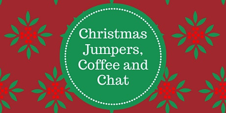 Christmas Jumpers, Coffee and Chat tickets