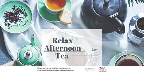 21 DEC: RELAX – AFTERNOON TEA PARTY [下午茶派对] tickets