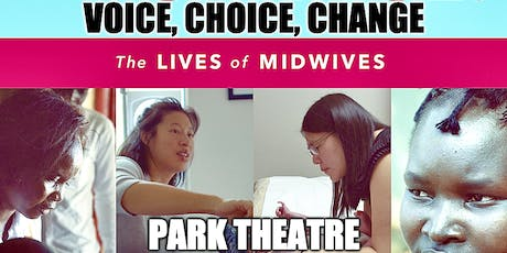 Voice Choice Change: The Lives of Midwives tickets