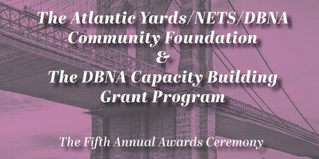 5th Annual Award Ceremony of Atlantic Yards/NETS/DBNA Community Foundation tickets