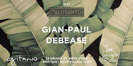 Palosanto: Gian-Paul & DeBease tickets