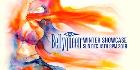 Bellyqueen Winter Showcase tickets