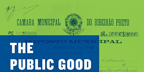 Book talk: The Public Good and the Brazilian State tickets