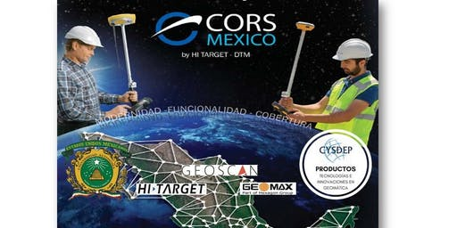 """CONOCER LA SOLUCIÓN """"CORS MÉXICO"""" REDES DE ESTACIONES GNSS DE REFERENCIA"""