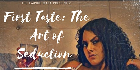 First Taste: The Art of Seduction tickets