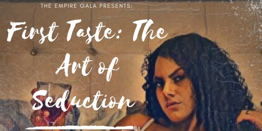 First Taste: The Art of Seduction