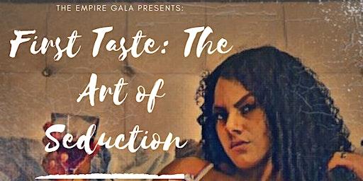 First Taste: The Art of Seduction