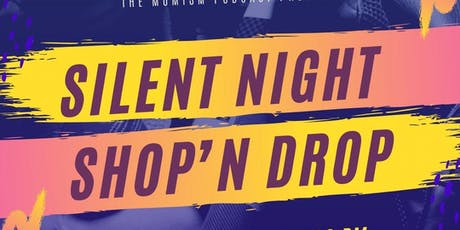 Moms ONLY Silent Night - Shop'N Drop tickets